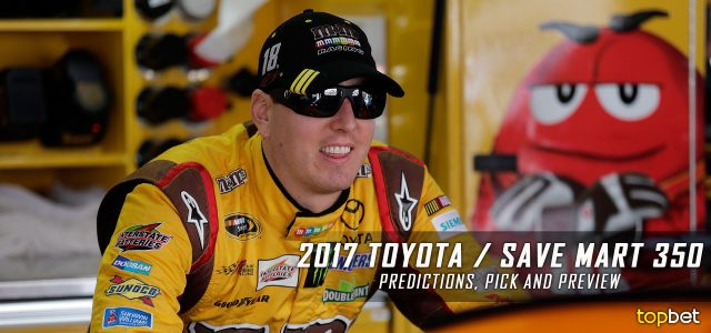 Toyota / Save Mart 350 Predictions, Picks, Odds and Betting Preview: 2017 NASCAR Monster Energy Cup Series