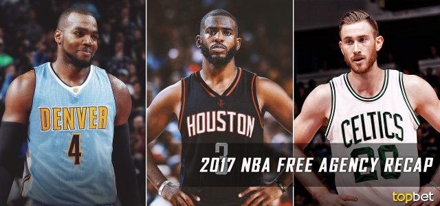 2017 NBA Free Agency Recap