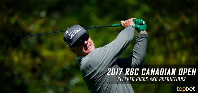 2017 RBC Canadian Open Sleeper Picks, Predictions, Odds, and PGA Golf Betting Preview