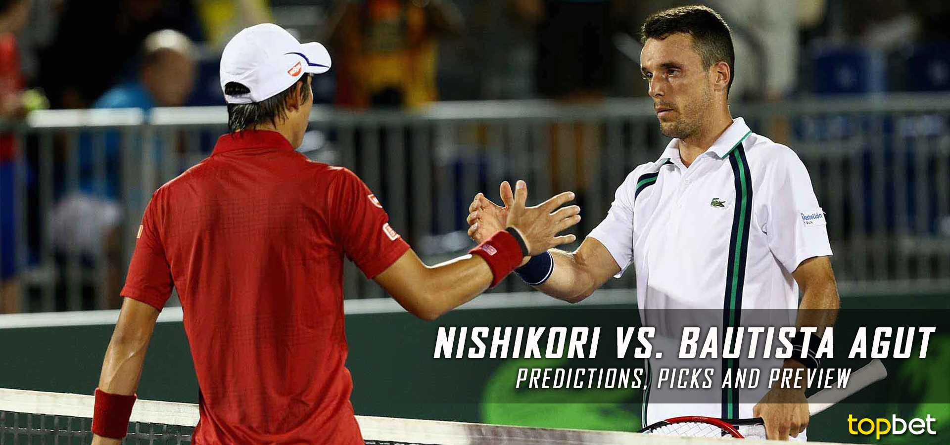 Nishikori Vs Bautista Agut 2017 Wimbledon Predictions Picks And Preview