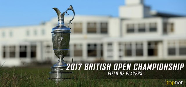 2017 PGA British Open Field of Players