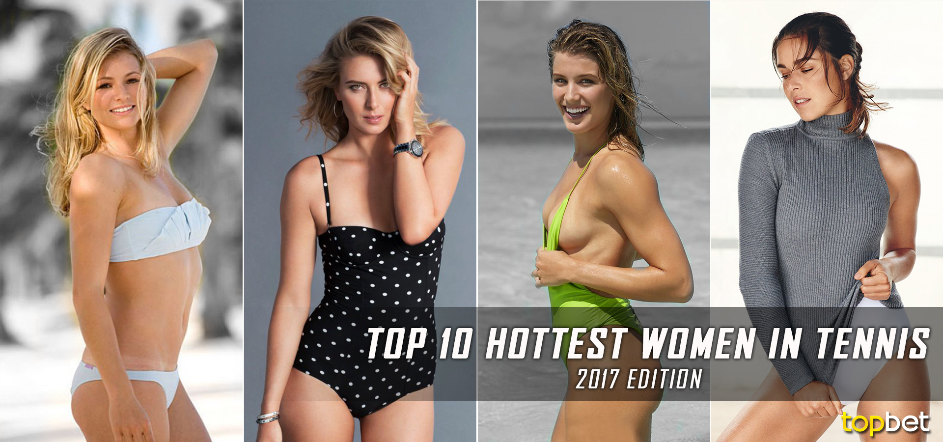 2017 hottest women in tennis right now