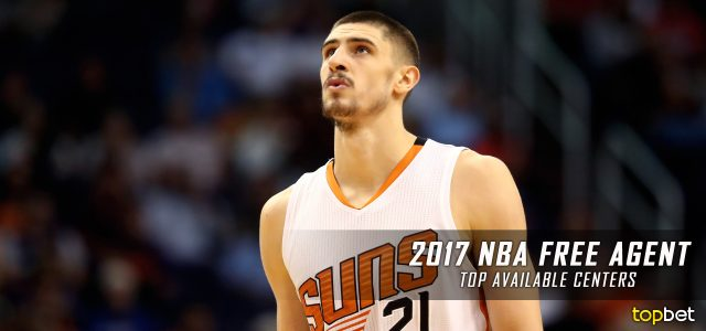 Best 2017 NBA Free Agent Centers