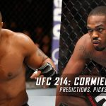 UFC 214: Cormier vs. Jones 2 Predictions, Picks and Betting Preview – July 29, 2017