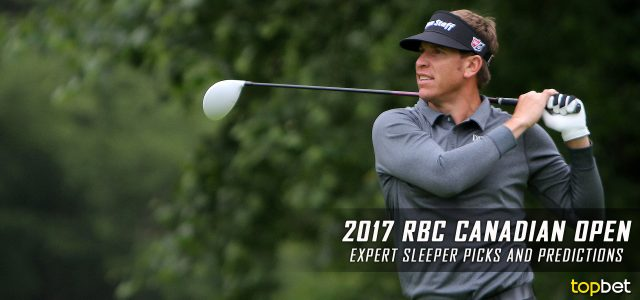 2017 RBC Canadian Open Expert Sleeper Picks and Predictions