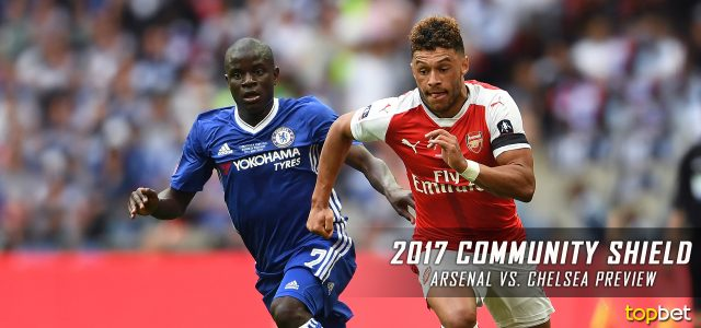 Arsenal vs. Chelsea Predictions, Picks, Odds and Betting Preview – 2017 Community Shield