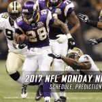 2017 NFL Monday Night Football Schedule, Picks and Predictions