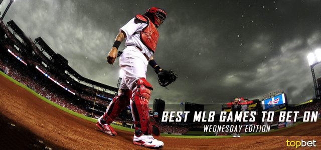 Best MLB Games to Bet On Today – Wednesday Edition