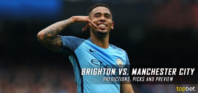 Brighton & Hove Albion vs. Manchester City Predictions, Odds, Picks and Premier League Betting Preview – August 12, 2017