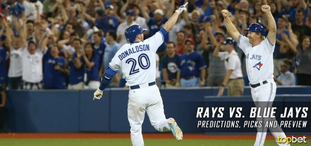 Tampa Bay Rays vs. Toronto Blue Jays Predictions, Picks and MLB Preview – August 17, 2017