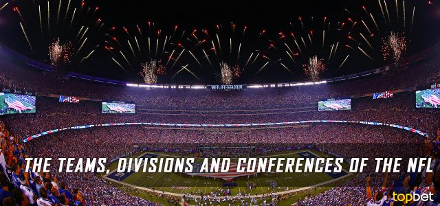 The Teams, Divisions and Conferences of the NFL
