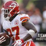 Tennessee Titans vs. Kansas City Chiefs Predictions, Picks, Odds and Betting Preview – 2017 NFL Preseason Week Four
