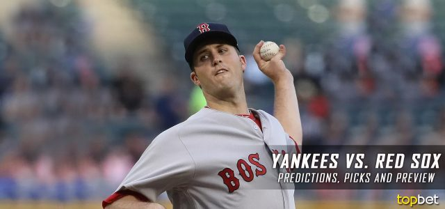 New York Yankees vs. Boston Red Sox Predictions, Picks and MLB Preview – August 18, 2017