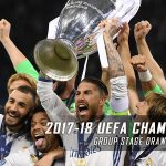 2017-18 UEFA Champions League Group Stage Draw and Odds