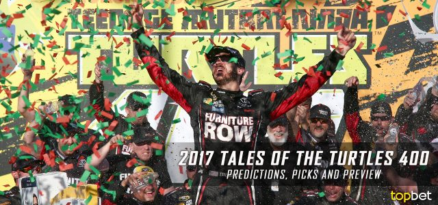 Tales of the Turtles 400 Predictions, Picks, Odds and Betting Preview: 2017 NASCAR Monster Energy Cup Series