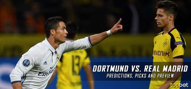 Borussia Dortmund vs. Real Madrid Predictions, Odds, Picks and UEFA Champions League Betting Preview – September 26, 2017