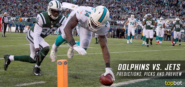 Miami Dolphins vs. New York Jets Predictions, Odds, Picks and NFL Week 3 Betting Preview – September 24, 2017