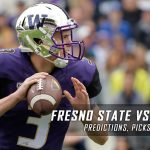 Fresno State Bulldogs vs. Washington Huskies Predictions, Picks, Odds and NCAA Football Week Three Betting Preview – September 16, 2017