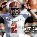TCU Horned Frogs vs. Oklahoma State Cowboys Predictions, Picks, Odds and NCAA Football Week Four Betting Preview – September 23, 2017