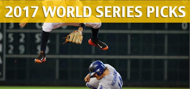 2017 MLB World Series Expert Picks and Predictions