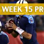 NFL Week 15 Prop Bets and Player Props: 2017-18 Season