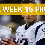 NFL Week 16 Prop Bets and Player Props: 2017-18 Season