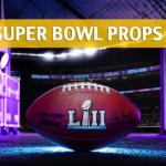 Best Super Bowl Prop Bets of 2018 – Super Bowl LII Prop Betting