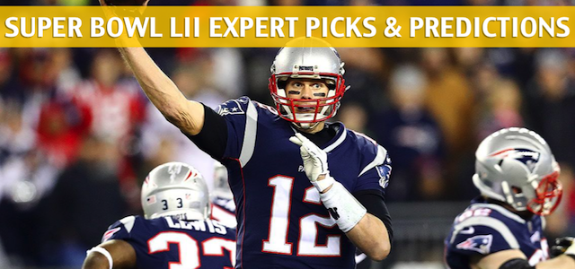 Early Expert Picks and Predictions for Super Bowl LII 2018