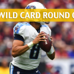 Tennessee Titans vs Kansas City Chiefs Predictions, Picks, Odds and Betting Preview – NFL Wild Card Round 2018