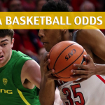 Arizona Wildcats vs Oregon Ducks Predictions, Picks, Odds and NCAA Basketball Betting Preview – February 24, 2018