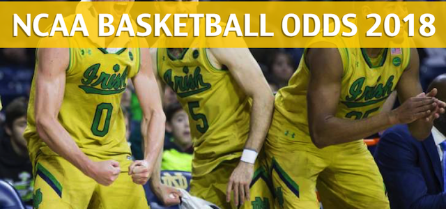 Notre Dame Fighting Irish vs Virginia  Cavaliers Predictions, Picks, Odds and NCAA Basketball Betting Preview – March 3, 2018