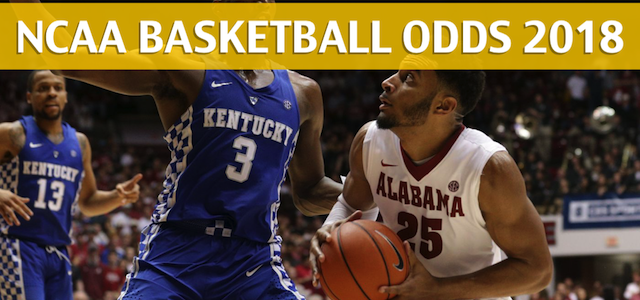 Alabama Crimson Tide vs Kentucky Wildcats Predictions, Picks, Odds, and NCAA Basketball Betting Preview – March 10, 2018