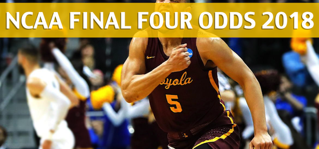 Michigan Wolverines vs Loyola-Chicago Ramblers Predictions, Picks, Odds, and NCAA Final Four Betting Preview – March 31, 2018
