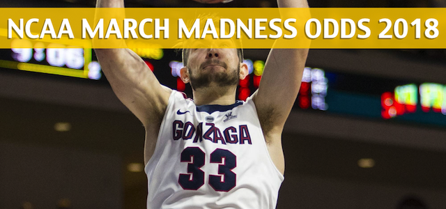 UNC Greensboro Spartans vs Gonzaga Bulldogs Predictions, Picks, Odds, and NCAA Basketball Betting Preview – 2018 March Madness Round 1