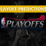2018 NBA Playoffs Predictions, Picks and Betting Preview