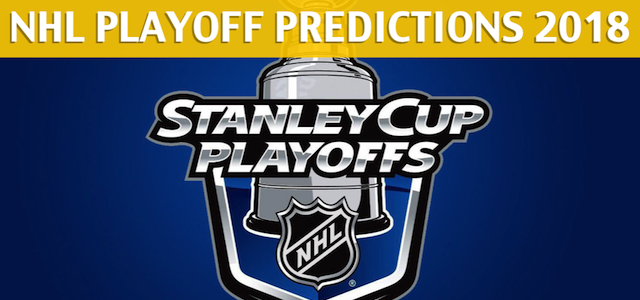 2018 NHL Playoffs Predictions, Picks, Odds and Preview
