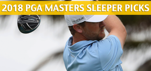 2018 Masters Golf Championship Sleeper Picks, Predictions, Odds, and PGA Betting Preview