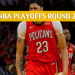 New Orleans Pelicans vs Golden State Warriors Predictions, Picks, Odds, and Betting Preview – NBA Playoffs Round 2 Game 1 – April 28, 2018