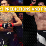 UFC 223 Predictions, Odds, and Betting Preview - Holloway vs Nurmagomedov