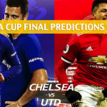 2018 FA Cup Final Predictions, Picks, Odds and Betting Preview – Manchester United vs Chelsea