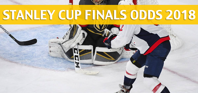 Washington Capitals vs Vegas Golden Knights Predictions, Picks, Odds and Betting Preview – Stanley Cup Finals Game 1 – May 28 2018