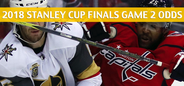 Washington Capitals vs Vegas Golden Knights Predictions, Picks, Odds and Betting Preview – Stanley Cup Finals – May 30 2018