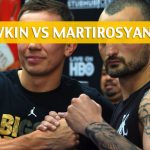 Gennady Golovkin vs Vanes Martirosyan Predictions, Pick, Odds, and Betting Preview for the WBA / WBC Middleweight Bout on May 5 2018