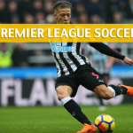 Newcastle United vs Chelsea Predictions, Picks, Odds, and Betting Preview – Premier League – May 13, 2018