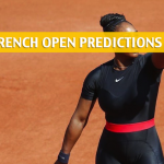 Serena Williams vs Ashleigh Barty Predictions, Pick, Odds, and Betting Preview - 2018 French Open Round of 64 - May 31, 2018