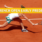 Early French Open Predictions, Picks and Betting Preview 2018 - Women's Singles