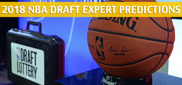 2018 NBA Draft Expert Picks and Predictions