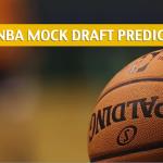 2018 NBA Mock Draft Predictions, Projections, and Picks