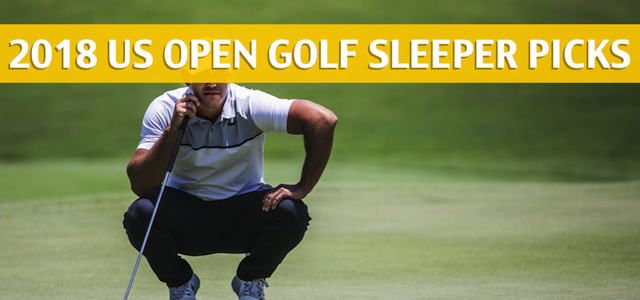 2018 U.S. Open of Golf Sleepers and Sleeper Picks and Predictions