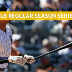 New York Yankees vs Baltimore Orioles Predictions, Picks, Odds, and Betting Preview – Season Series August 24-26 2018